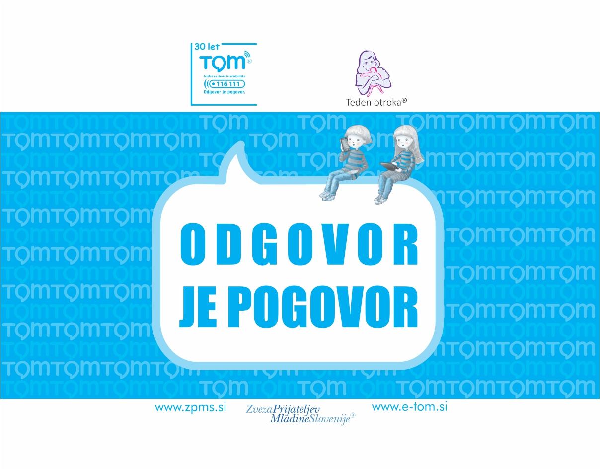 TEDEN OTROKA IN 30 LET TOM TELEFONA - Zveza prijateljev mladine Slovenije